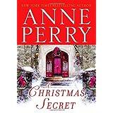 A Christmas Secret: A Novel (The Christmas Stories) ~ Anne Perry