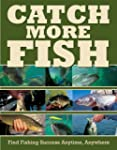 Catch More Fish: Find Fishing Success...