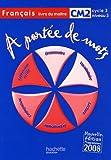 echange, troc Janine Leclec'h-Lucas, Jean-Claude Lucas - Français CM2 A portée de mots : Livre du maître, programmes 2008