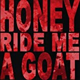 Udders by Honey Ride Me a Goat (2010)