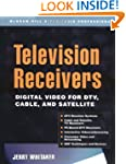 Television Receivers: Digital Video f...