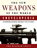 Diagram Group New Weapons of the World Encyclopedia, the