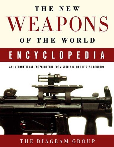 the-new-weapons-of-the-world-encyclopedia-an-international-encyclopedia-from-5000-bc-to-the-21st-cen