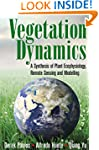 Vegetation Dynamics: A Synthesis of P...