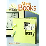 "Mini-books (Make It in Minutes)von ""Roxi Phillips"""