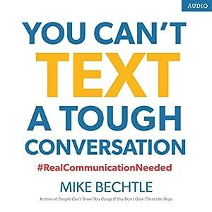 You Can't Text a Tough Conversation Audiobook