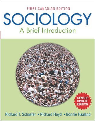 Sociology : A Brief Introduction, First Canadian Edition, Census Update Edition