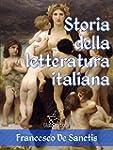 Storia della letteratura italiana (Ed...