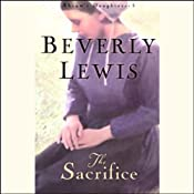 The Sacrifice: Abram's Daughters (Book 3) | [Beverly Lewis]
