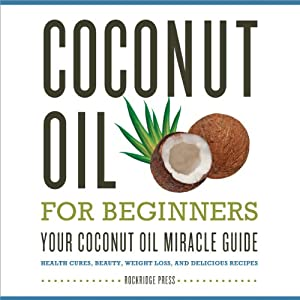 Coconut Oil for Beginners Audiobook