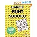 Large Print Sudoku: 100 sudoku puzzles in large print 30pt font size.