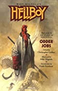 Hellboy: Odder Jobs by Frank Darabont, Charles de Lint, Graham Joyce, Mike Mignola cover image