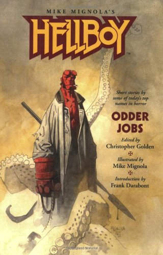 Hellboy: Odder Jobs: Frank Darabont, Charles de Lint, Graham Joyce, Christopher Golden, Mike Mignola: 9781593072261: Amazon.com: Books