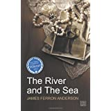 The River and The Seaby James Ferron Anderson