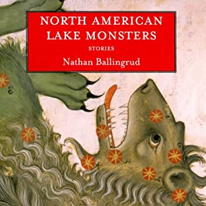 North American Lake Monsters Audiobook