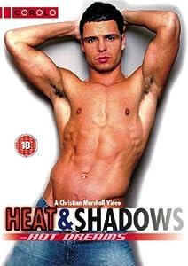 Heat Shadows Hot Dreams