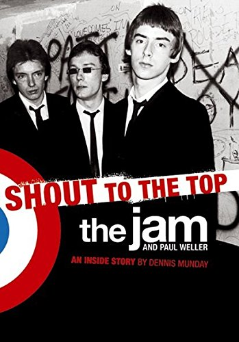 shout-to-the-top-the-jam-and-paul-weller