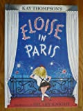 Eloise in Paris (Special Limited Edition) (0689829604) by Thompson, Kay