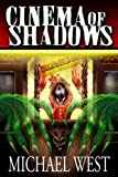 img - for Cinema of Shadows book / textbook / text book