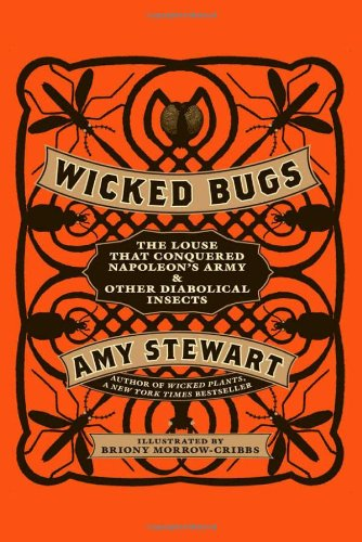 Wicked Bugs, Amy Stewart