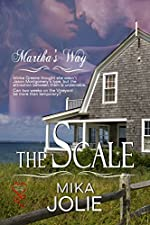 The Scale (Martha's Way Series Book 1)