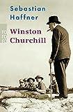 Winston Churchill. Sachbuch,  Band 61354 (3499613549) by Sebastian Haffner