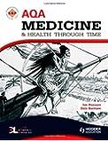 AQA Medicine and Health Through Time: An SHP Development Study (SHPS)
