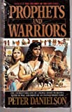 PROPHETS & WARRIORS (Children of the Lion) (0553561324) by Danielson, Peter