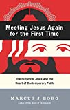 Meeting Jesus Again for the First Time (0060609176) by Borg, Marcus J.