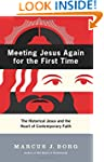 Meeting Jesus Again for the First Tim...