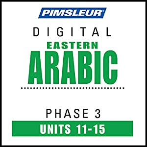 Arabic (East) Phase 3, Unit 11-15 Audiobook
