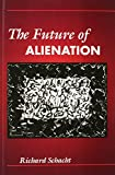img - for The Future of Alienation book / textbook / text book