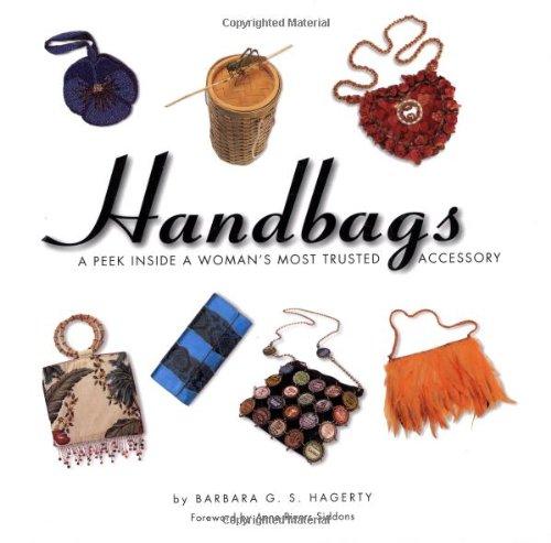 Handbags: A Peek Inside A Woman's Most Trusted Accessory PDF