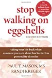 img - for Stop Walking on Eggshells: Taking Your Life Back When Someone You Care About Has Borderline Personality Disorder book / textbook / text book