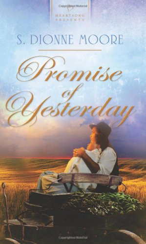Promise of Yesterday (Heartsong Presents - Historical)