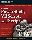 Acquista Microsoft PowerShell, VBScript and JScript Bible (Bible (Wiley)) [Edizione Kindle]