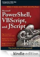 Microsoft PowerShell, VBScript and JScript Bible (Bible (Wiley)) [Edizione Kindle]