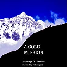 A Cold Mission: The Bradford Lehman Series, Book 2 Audiobook by George Heuston Narrated by Matt Haynes