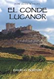 El Conde Lucanor (Cervantes & Co. Spanish Classics) (Spanish Edition)