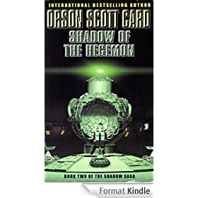 Shadow Of The Hegemon: Book Two of The Shadow Trilogy (The Shadow Saga) (English Edition)