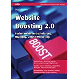 "Website Boosting 2.0: Suchmaschinen-Optimierung, Usability, Online-Marketingvon ""Mario Fischer"""