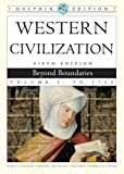 img - for Western Civilization: Beyond Boundaries, Dolphin Edition, Volume I book / textbook / text book