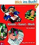 Kinder - Kunst - Werk: K�nstlerisches...