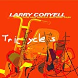 echange, troc Larry Coryell - Tricycles