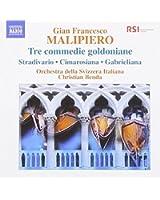 Malipiero: Tre Commedie Goldon
