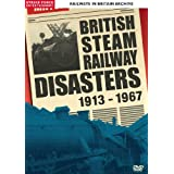 Railways In Britain Archive - British Steam Railway Disasters 1913-1967 [DVD]