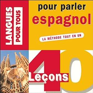 40 leçons pour parler espagnol Audiobook