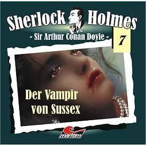 Sherlock Holmes 07: Der Vampir von Sussex