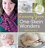 Luxury Yarn One-Skein Wonders: 101 Small Indulgences