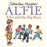 Alfie and the Big Boysby Shirley Hughes